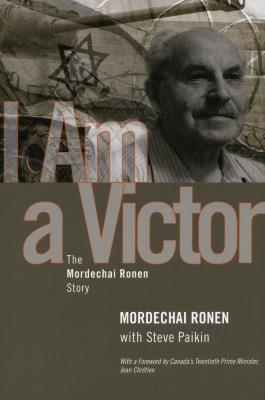 I am a victor : the Mordechai Ronen story