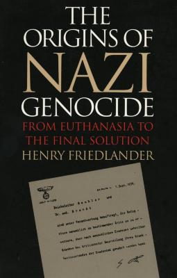 The origins of Nazi genocide : from euthanasia to the Final Solution