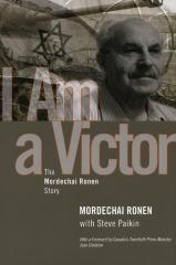 I am a victor : the Mordechai Ronen story