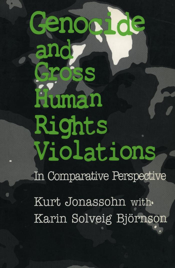 Genocide and gross human rights violations : in comparative perspective