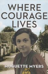 Where courage lives : they called me Marie