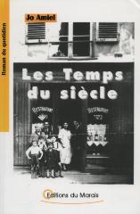 Les temps du siècle : roman