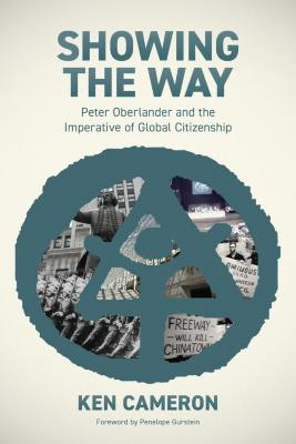 Showing the way : Peter Oberlander and the imperative of global citizenship