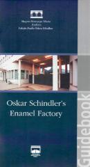 Oskar Schindler's enamel factory : guidebook