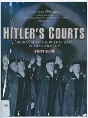 Hitler's courts : betrayal of the rule of law in Nazi Germany : a study guide