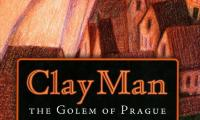 Clay man : the Golem of Prague