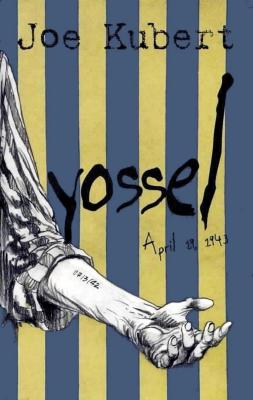 Yossel : April 19, 1943 : a story of the Warsaw ghetto uprising