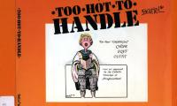 Too hot to handle : cartoons not fit to print