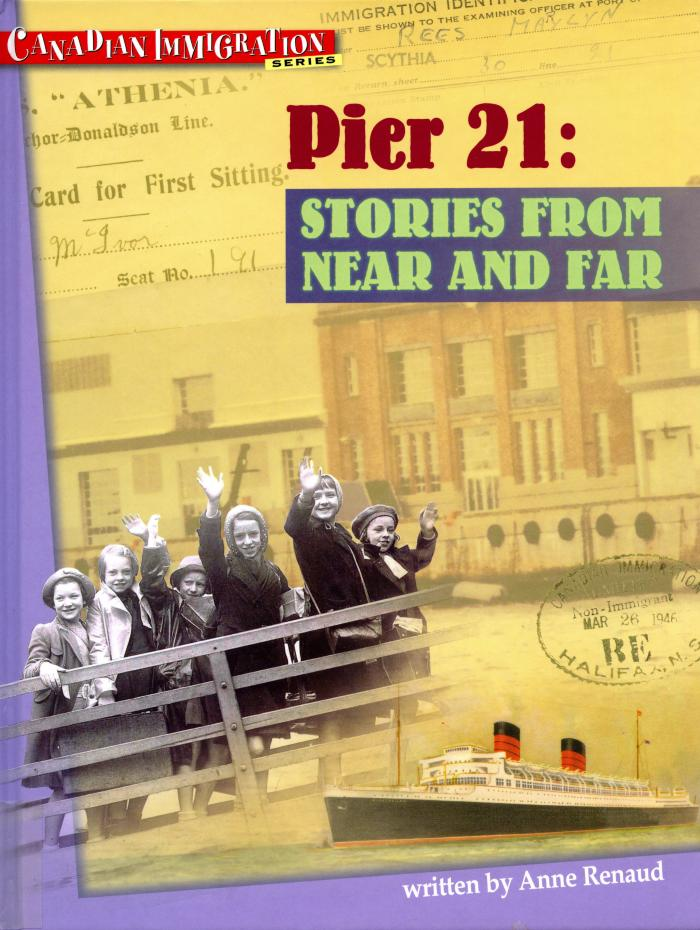 Pier 21 : stories from near and far