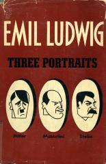 Three portraits : Hitler, Mussolini, Stalin