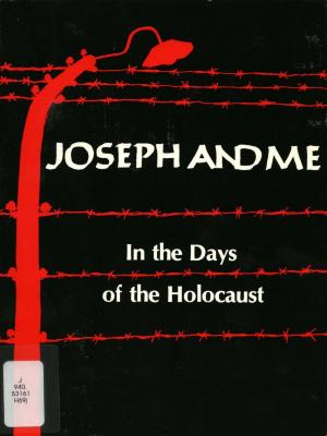 Joseph and me : in the days of the Holocaust