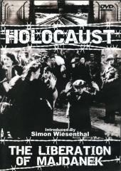 Holocaust : the liberation of Majdanek