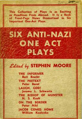Six anti-Nazi one act plays