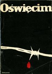 Oświęcim : hitlerowski obóz masowej zagłady