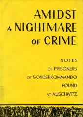 Amidst a nightmare of crime : manuscripts of of members of Sonderkommando