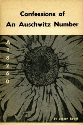 Confessions of an Auschwitz number : (A-18260) ; poems