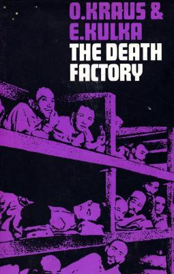 The death factory : document on Auschwitz