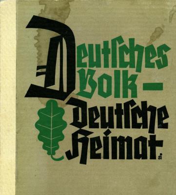 Deutsches volk, deutsche Heimat