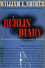 Berlin diary : the journal of a foreign correspondent, 1934–1941