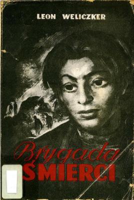 Brygada śmierci : (Sonderkommando 1005) : pamiętnik