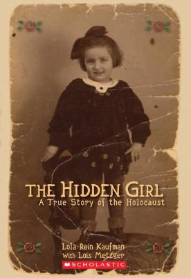 The hidden girl : a true story of the Holocaust