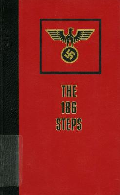 The 186 steps : Mauthausen