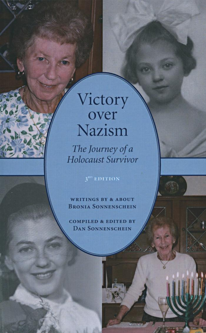 Victory over Nazism : the journey of a Holocaust survivor
