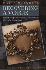 Recovering a voice : West European Jewish communities after the Holocaust