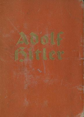 Adolf Hitler : bilder aus dem leben des führers