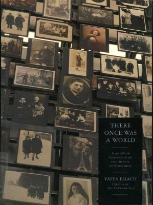 There once was a world : a nine-hundred-year chronicle of the shtetl of Eishyshok