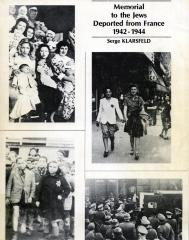 Memorial to the Jews deported from France, 1942–1944 : documentation of the deportation of the victims of the Final Solution in France