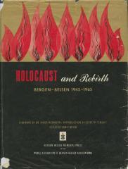 Holocaust and rebirth : Bergen-Belsen, 1945–1965