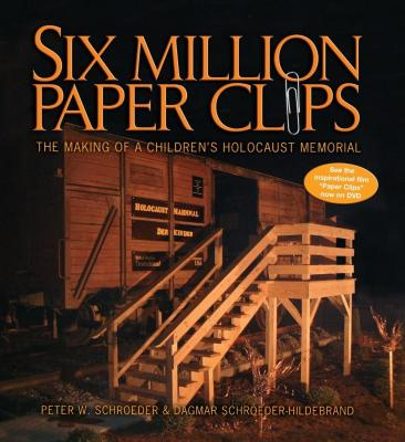 Six million paper clips : the making of a children's Holocaust memorial