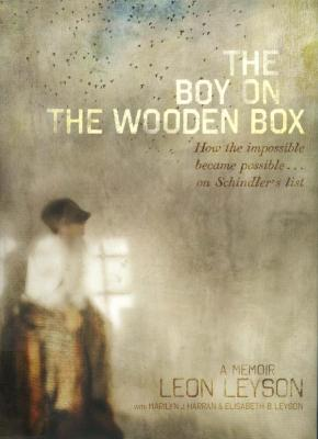 The boy on the wooden box : how the impossible became possible...on Schindler's list