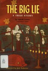 The big lie : a true story