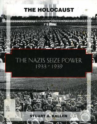 The Nazis seize power, 1933–1941