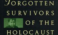 Hidden children : forgotten survivors of the Holocaust