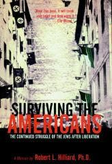 Surviving the Americans : the continued struggle of the Jews after liberation