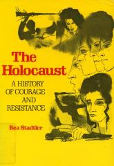 The Holocaust : a history of courage and resistance