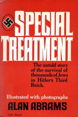 Special treatment : the untold story of Hitler's third race