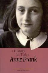 Anne Frank : a history for today