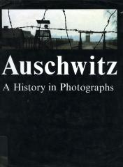 Auschwitz : a history in photographs