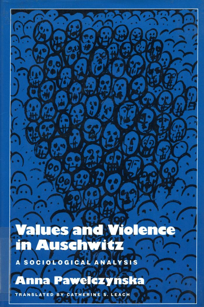 Values and violence in Auschwitz : a sociological analysis