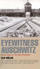 Eyewitness Auschwitz : three years in the gas chambers