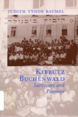 Kibbutz Buchenwald : survivors and pioneers