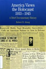 America views the Holocaust, 1933–1945 : a brief documentary history