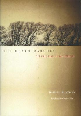 The death marches : the final phase of Nazi genocide