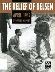 The Relief of Belsen, April 1945 : eyewitness accounts