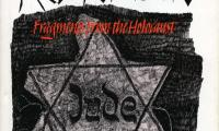 These I do remember : fragments from the Holocaust