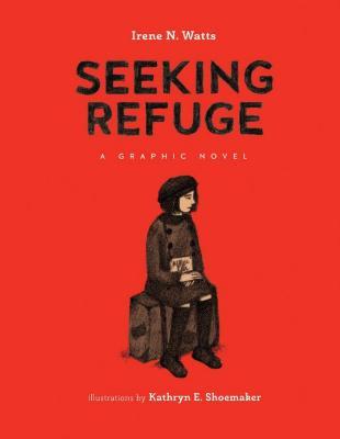 Seeking refuge : a graphic novel